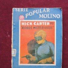 Cómics: NICK CARTER. ROBOS MISTERIOSOS. SERIE POPULAR MOLINO Nº ?. AÑO 1935 PORTADA BOCQUET. Lote 48463251