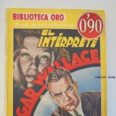 Comics : BIBLIOTECA ORO - EL INTÉRPRETE - EDGAR WALLACE - AMARILLA - MOLINO - AÑO III - Nº III 57. Lote 48869132