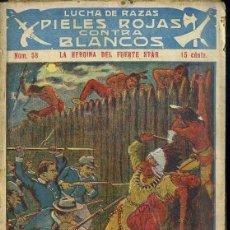 Cómics: PIELES ROJAS CONTRA BLANCOS Nº 58 : LA HEROÍNA DEL FUERTE STAR (ATLANTE). Lote 49246104