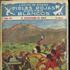 Cómics: PIELES ROJAS CONTRA BLANCOS Nº 60 : EL DESTRIPADOR DE SIOUX (ATLANTE). Lote 49246149