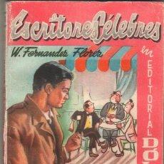 Cómics: ESCRITORES CELEBRES Nº 11 - W.FERNANDEZ FLOREZ - LOS QUE FUIMOS A LA GUERRA - DOLAR AÑOS 50. Lote 277027913