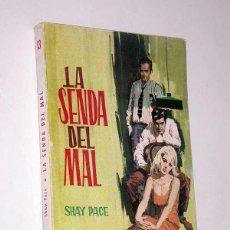 Cómics: LA SENDA DEL MAL. SHAY PACE. PORTADA DE B. CAMPS. BEST-SELLER POLICIACO Nº 13. TORAY, 1961. Lote 49836057