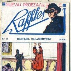 Cómics: NUEVAS PROEZAS DE RAFFLES Nº 12 : RAFFLES CASAMENTERO. Lote 50888609