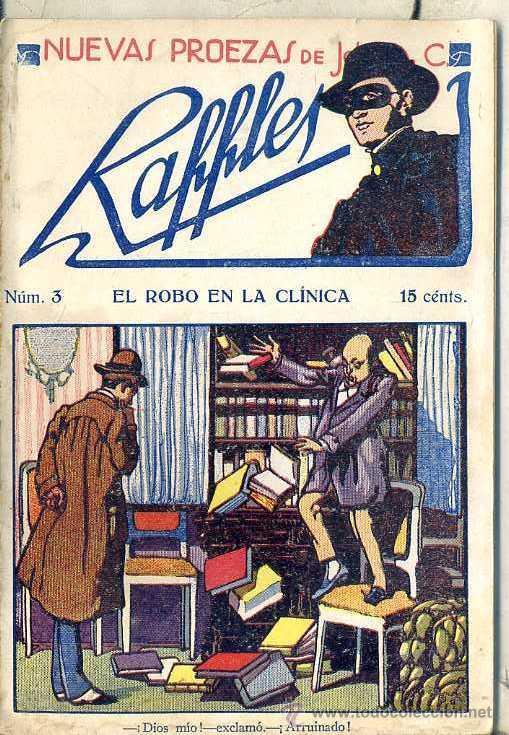 NUEVAS PROEZAS DE RAFFLES Nº 3 : EL ROBO EN LA CLÍNICA (Tebeos, Comics y Pulp - Pulp)