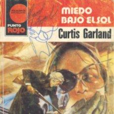Cómics: PUNTO ROJO Nº1026. BRUGUERA, 1981. CURTIS GARLAND. MIEDO BAJO EL SOL. Lote 50896403