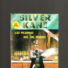 Cómics: SILVER KANE LAS PILDORAS DEL DR. MUERTE 1ª EDICIÓN JUNIO DE 1987. Lote 51317903