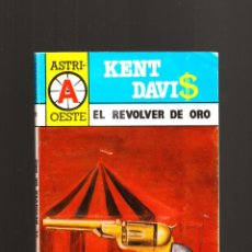 Cómics: KENT DAVI$ EL REVOLVER DE ORO ASTRI BARCELONA 1ª EDICIÓN JUNIO 1987. Lote 51318406