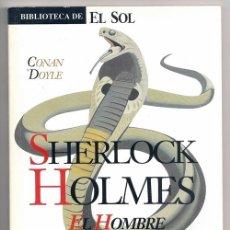 Cómics: SHERLOCK HOLMES. EL HOMBRE ENCORVADO (ARTHUR CONAN DOYLE) / BIBLIOTECA DE EL SOL, 72. Lote 51493687