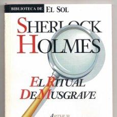 Cómics: SHERLOCK HOLMES. EL RITUAL DE MUSGRAVE (ARTHUR CONAN DOYLE) / BIBLIOTECA DE EL SOL, 84. Lote 51495268