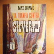 Cómics: LA TRAMPA CONTRA SILVERTIP. MAX BRAND. ALCOTAN. EDICIONES G.P. BARCELONA. 1959. TAPA BLANDA. 127 PAG. Lote 53153641