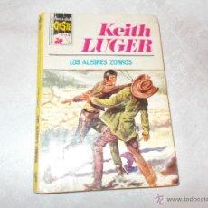 Cómics: KEITH LUGER LOS ALEGRES ZORROS. Lote 53225387