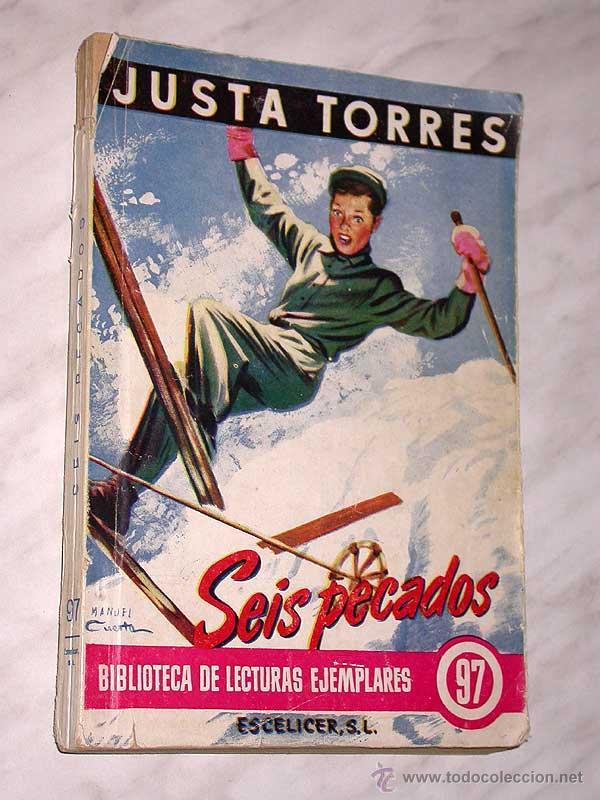 SEIS PECADOS. JUSTA TORRES. BIBLIOTECA DE LECTURAS EJEMPLARES Nº 97. ESCELICER, 1952. +++ (Tebeos, Comics y Pulp - Pulp)