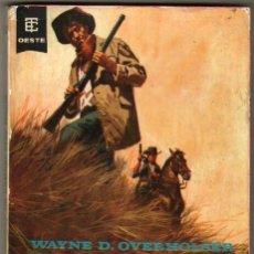Cómics: BEST SELLERS DEL OESTE Nº 300 EDI. TORAY 1968 - WAYNE D. OVERHOLSER - UN HOMBRE DEBE MORIR -157 PGS.. Lote 293560588
