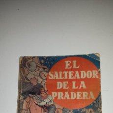 Cómics: EL SALTEADOR DE LA PRADERA Nº4 - 1º ED. 1933. Lote 54790921
