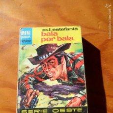 Cómics: BALA POR BALA - M.L. ESTEFANIA - MINI LIBROS BRUGUERA SERIE OESTE Nº 681 - NOVELAS PULP.. Lote 55957554