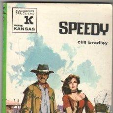 Cómics: KANSAS Nº 644 EDI. BRUGUERA 1970 - CLIFF BRADLEY - SPEEDY - . Lote 56575831