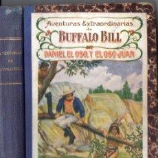 Cómics: AVENTURAS EXTRAORDINARIAS DE BUFFALO BILL : DANIEL EL OSO, Y EL OSO JUAN (SOPENA, C. 1925). Lote 57086057