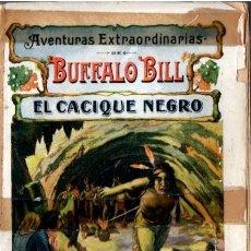 Cómics: AVENTURAS EXTRAORDINARIAS DE BUFFALO BILL : EL CACIQUE NEGRO (SOPENA, 1931). Lote 57718271