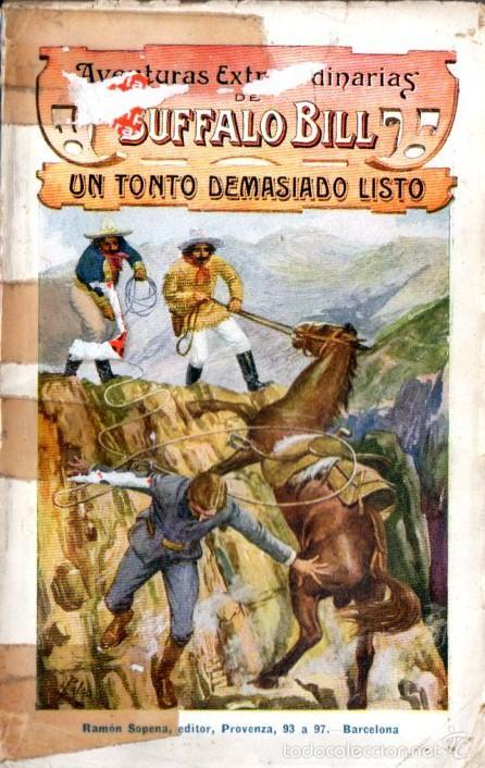 AVENTURAS EXTRAORDINARIAS DE BUFFALO BILL : UN TONTO DEMASIADO LISTO (SOPENA 1931) (Tebeos, Comics y Pulp - Pulp)