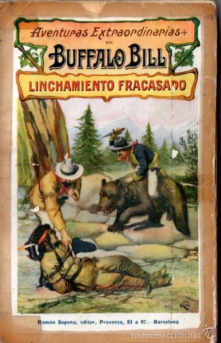 AVENTURAS EXTRAORDINARIAS DE BUFFALO BILL : UN TONTO DEMASIADO LISTO (SOPENA, 1931) (Tebeos, Comics y Pulp - Pulp)