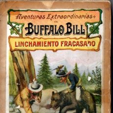 Cómics: AVENTURAS EXTRAORDINARIAS DE BUFFALO BILL : UN TONTO DEMASIADO LISTO (SOPENA, 1931). Lote 57718381