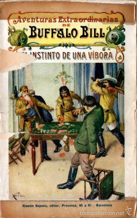 AVENTURAS EXTRAORDINARIAS DE BUFFALO BILL : INSTINTO DE UNA VÍBORA (SOPENA, 1931) (Tebeos, Comics y Pulp - Pulp)