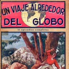 Cómics: UN VIAJE ALREDEDOR DEL GLOBO EPISODIOS 14 A 24 (F. GRANADA Y CÍA, S.F.). Lote 58438649