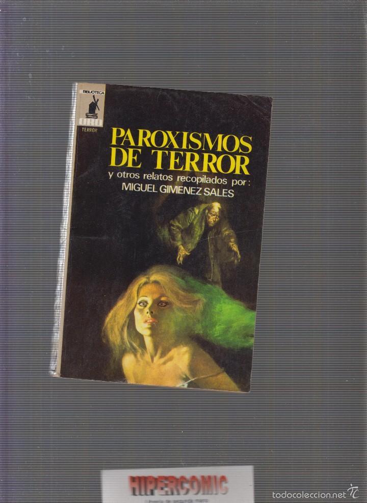 BIBLIOTECA ORO TERROR MOLINO Nº 38. PAROXISMOS DE TERROR.Y OTROS. RECOP. MIGUEL JIMENEZ, MOLINO 1975 (Tebeos, Comics y Pulp - Pulp)