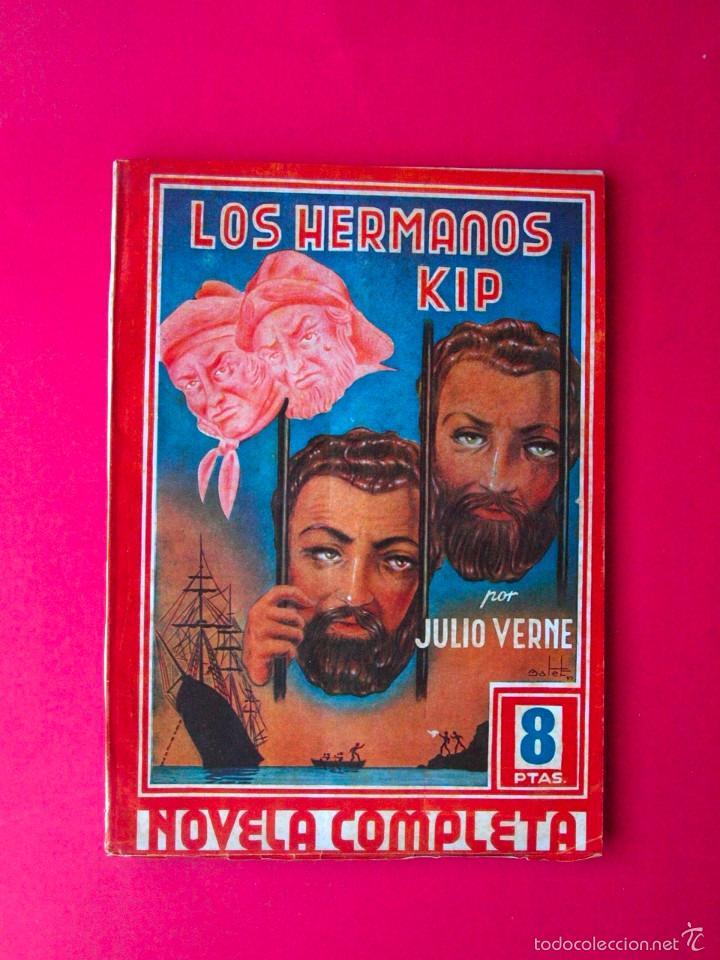 LOS HERMANOS KIP - JULIO VERNE - COLECCION GRANDES AUTORES Nº 9 - AMELLER EDITOR (Tebeos, Comics y Pulp - Pulp)
