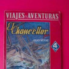 Cómics: EL CHANCELLOR - JULIO VERNE - VIAJES Y AVENTURAS - EDITORIAL MAUCCI - HACIA 1940. Lote 60364395