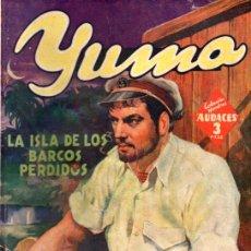 Cómics: RAFAEL MOLINERO : YUMA LA ISLA DE LOS BARCOS PERDIDOS - HOMBRES AUDACES MOLINO, 1943. Lote 60500355