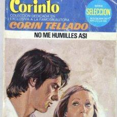 Cómics: CORIN TELLADO. NO ME HUMILLES ASI. CORINTO Nº 684. BRUGUERA. Lote 62367340