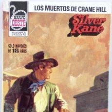 Cómics: SILVER KANE. LOS MUERTOS DE CRANE HILL. BRAVO OESTE. BRUGUERA. Lote 62367624