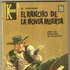 Comics : KANSAS Nº 310 - A.ROLCEST - EL RANCHO DE LA NOVIA MUERTA - BRUGUERA 1964 - MUY NUEVA. Lote 64419907