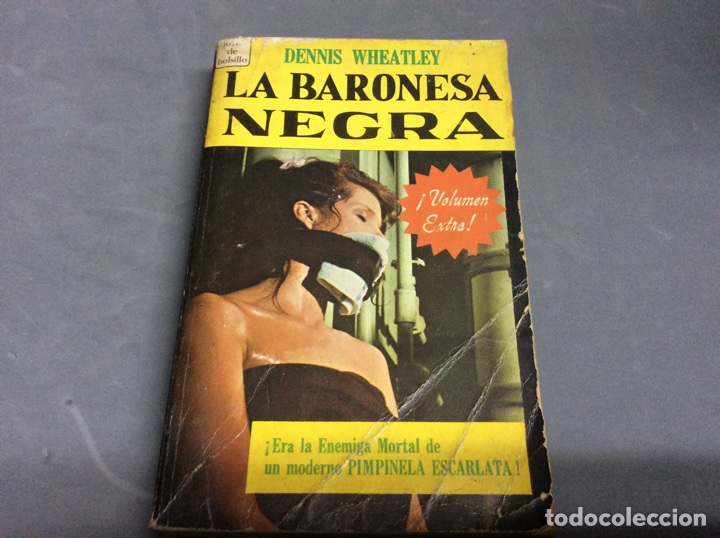 LA BARONESA NEGRA / DENNIS WHEATLEY. NOVARO, JOYAS DE BOLSILLO, Nº 329. AÑO 1968 (Tebeos, Comics y Pulp - Pulp)