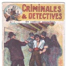 Cómics: CRIMINALES & DETECTIVES Nº 1 UN CADÁVER MISTERIOSO - LA ARTÍSTICA ESPAÑOLA - BARCELONA. Lote 66787934