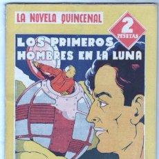 Cómics: LA NOVELA QUINCENAL Nº 20 HISPANO AMERICANA 1941 - H.G. WELLS - LOS PRIMEROS HOMBRES EN LA LUNA. Lote 66837394