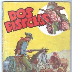 Cómics: DOS PISTOLAS Nº 1 EDI. BRUGUERA 1945 - FIDEL PRADO - LOS EXPOLIADORES DEL LLANO ESTACADO. Lote 67448849