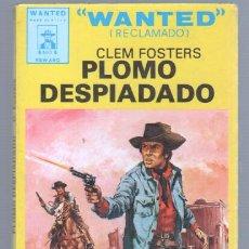 Cómics: WANTED - RECLAMADO - Nº 1 - CLEM FOSTERS - PLOMO DESPIADADO - RAFAEL CORTIELLA PORTADA. Lote 68271465