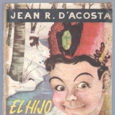 Cómics: BIBLIOTECA DE LECTURAS EJEMPLARES Nº 104 - EL HIJO DEL ZAR - JEAN R. D'ACOSTA - 1952 ESCELICER. Lote 68698185