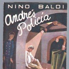 Cómics: BIBLIOTECA DE LECTURAS EJEMPLARES Nº 38 - NINO BALDI - ANDRÉS POLICÍA - 1948 ESCELICER. Lote 68698417