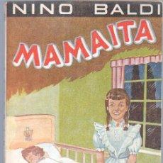 Cómics: BIBLIOTECA DE LECTURAS EJEMPLARES Nº 45 - NINO BALDI - MAMAITA - ESCELICER 1948. Lote 68698477