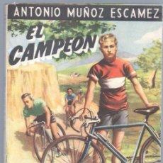 Cómics: BIBLIOTECA DE LECTURAS EJEMPLARES Nº 101 - EL CAMPEÓN - ANTONIO MUÑÓZ ESCAMEZ - 1952 ESCELICER. Lote 68698993