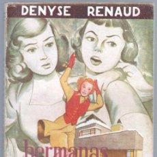 Cómics: BIBLIOTECA DE LECTURAS EJEMPLARES Nº 114 - DENYSE RENAUD - HERMANAS GEMELAS - 1952 ESCELICER. Lote 68699125