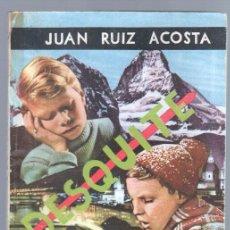 Cómics: BIBLIOTECA DE LECTURAS EJEMPLARES Nº 164 - DESQUITE - JUAN RUÍZ ACOSTA - 1957 ESCELICER. Lote 68699889