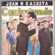 Cómics: BIBLIOTECA DE LECTURAS EJEMPLARES Nº 150 - CONTRABANDO - JEAN R. D'ACOSTA - 1955 ESCELICER. Lote 68700253