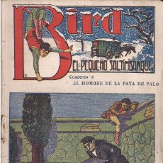 Cómics: BIRD EL PEQUEÑO SALTIMBANQUI Nº 4 EL HOMBRE DE LA PATA DE PALO. Lote 70480261