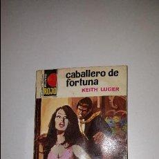 Cómics: PUNTO ROJO - CABALLERO DE FORTUNA - Nº 581. Lote 71500191