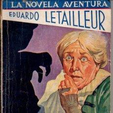 Cómics: E. LETAILLEUR : EL CEMENTERIO DE LOS LEPROSOS - LA NOVELA AVENTURA (1940). Lote 72161667