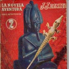 Cómics: J. J. RENAUD : EL ALFILER VIVIENTE - LA NOVELA AVENTURA 1940. Lote 72161943
